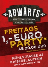 Abwärts Musicclub Freitags 1 Euro Party